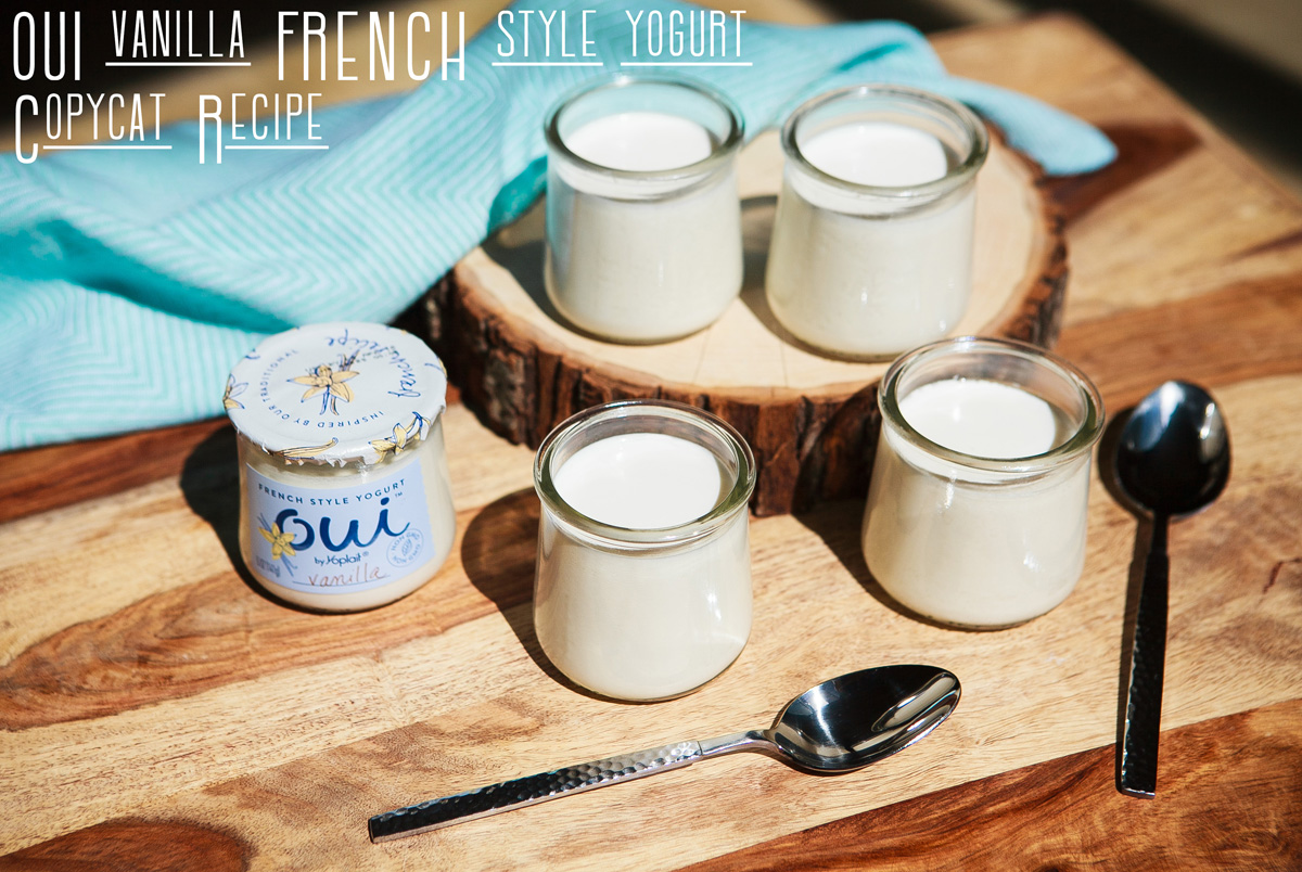 Oui Vanilla French Yogurt Copycat Recipe Food Is Four Letter Word
