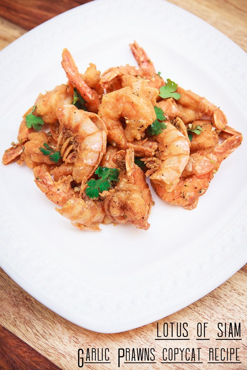Copycat Lotus of Siam Thai Garlic Prawns Recipe