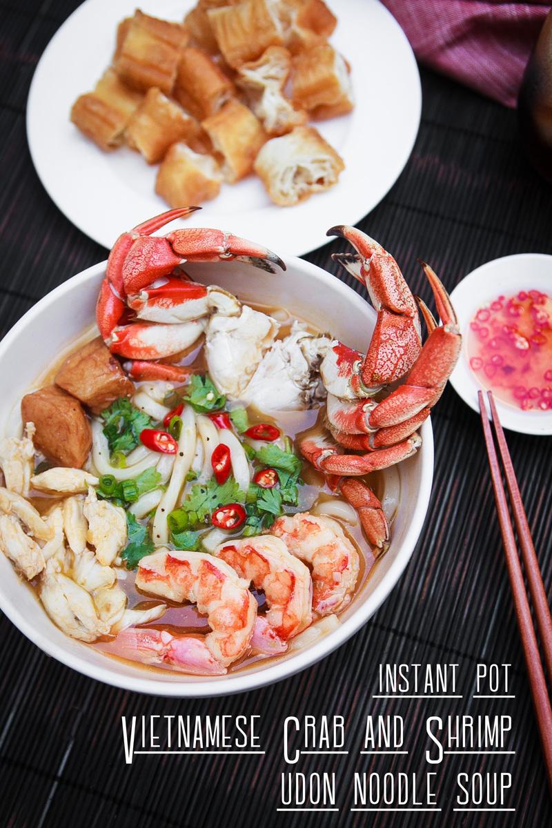 Instant Pot Vietnamese Crab and Shrimp Udon Noodle Soup Recipe - Bánh Canh Cua Tôm