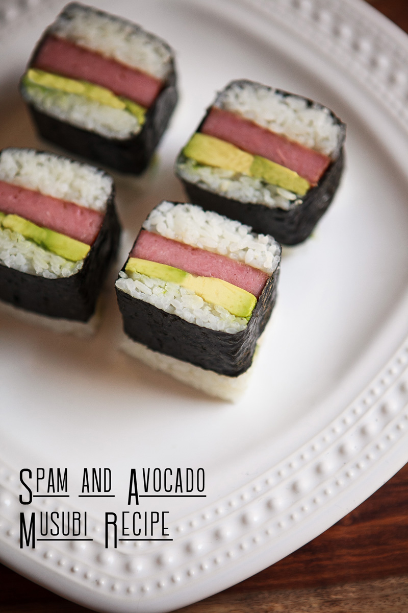 Teriyaki Spam And Avocado Musubi Recipe Food Is Four Letter Word