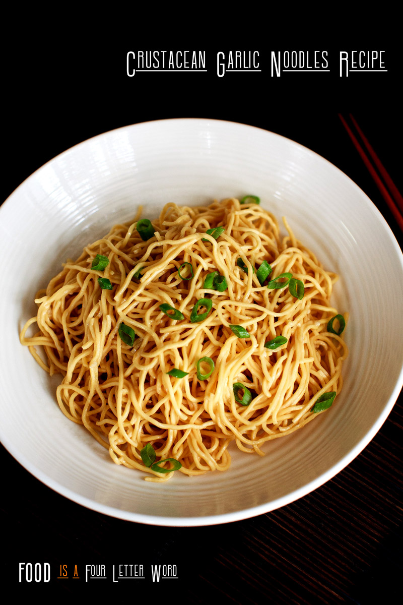 Crustacean / AnQi / Thang Long Garlic Noodles Recipe