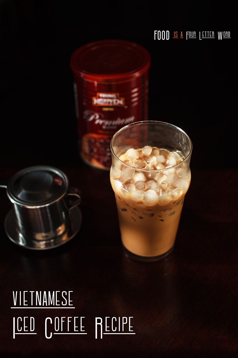 Vietnamese Iced Coffee Recipe (cà phê sữa đá)