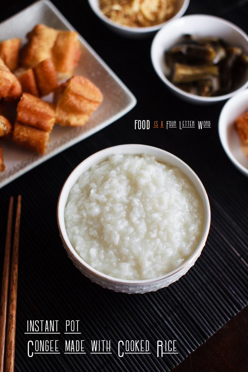 Instant Pot Congee / Rice Porridge made with Cooked Rice Recipe