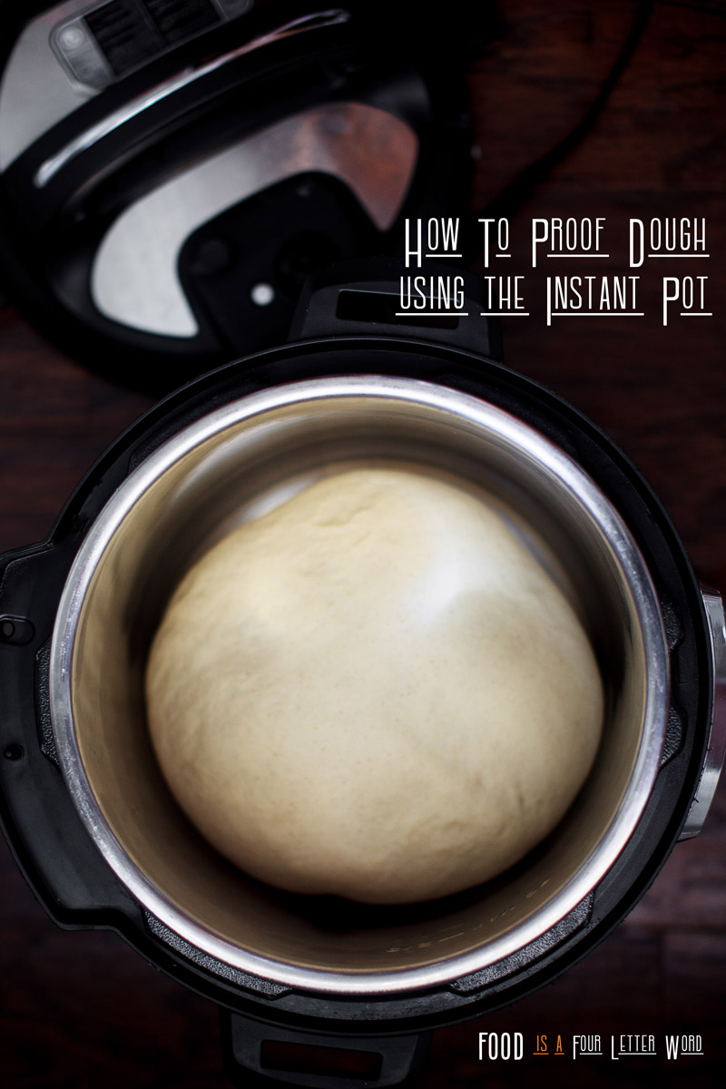 How to proof dough using the Instant Pot