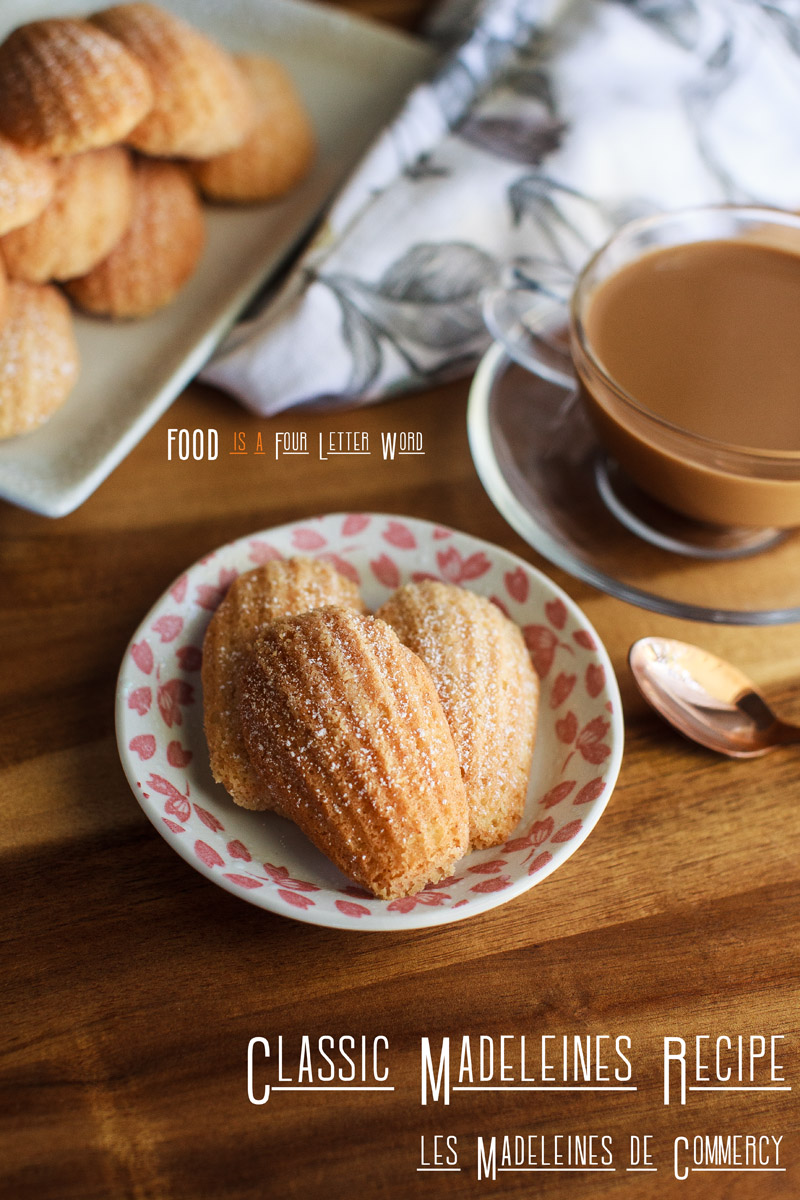 Classic Madeleines Recipe (les Madeleines de Commercy)