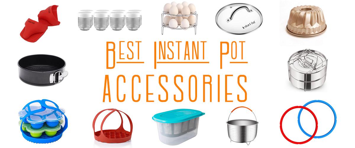 Best Instant Pot Accessories List