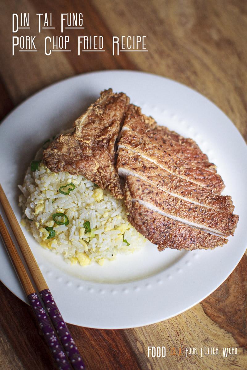 Din Tai Fung Pork Chop Fried Rice Recipe