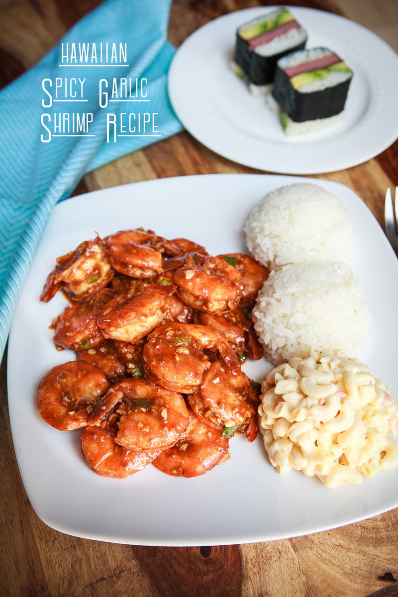 Hawaiian Spicy Garlic Shrimp Recipe