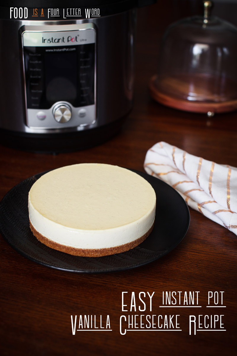 EASY Instant Pot Vanilla Cheesecake Recipe (7 Ingredients)