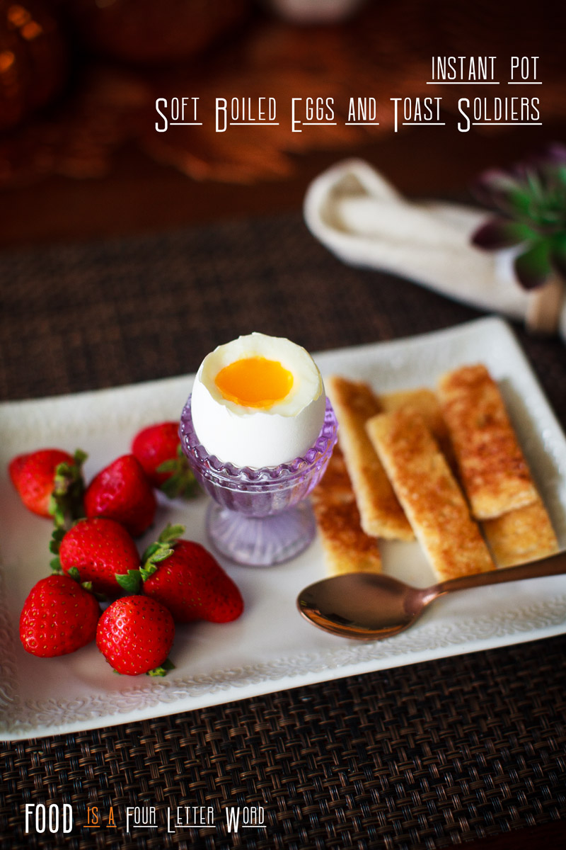 Instant Pot Soft Boiled Eggs and Toast Soldiers Recipe