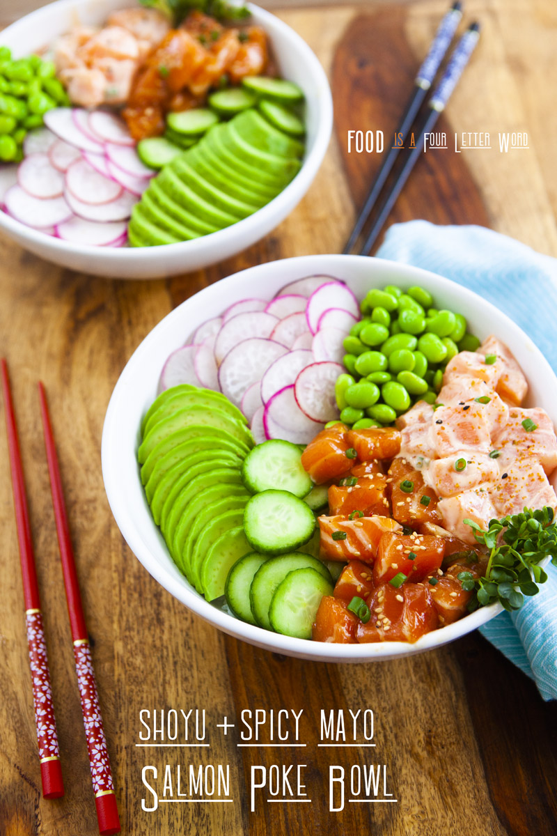 Shoyu + Spicy Mayo Salmon Poke Bowl Recipe